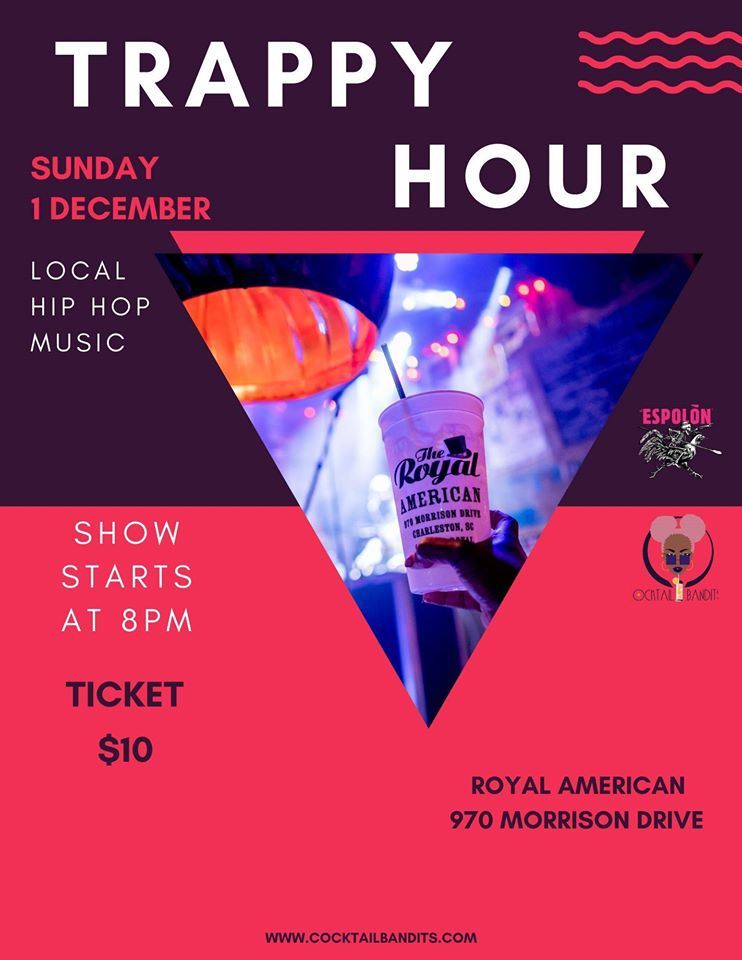 Trappy Hour, Charleston hip-hop happy hour, at Royal American